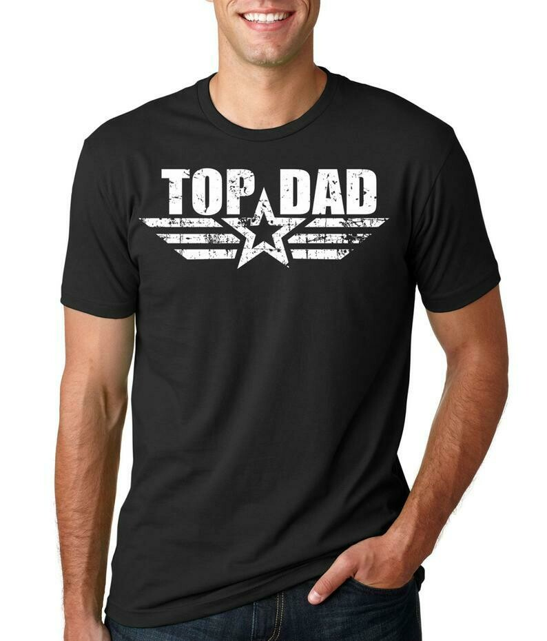 TOP DAD Gift for Father Daddy Birthday gift best dad t-shirt Daddy gift