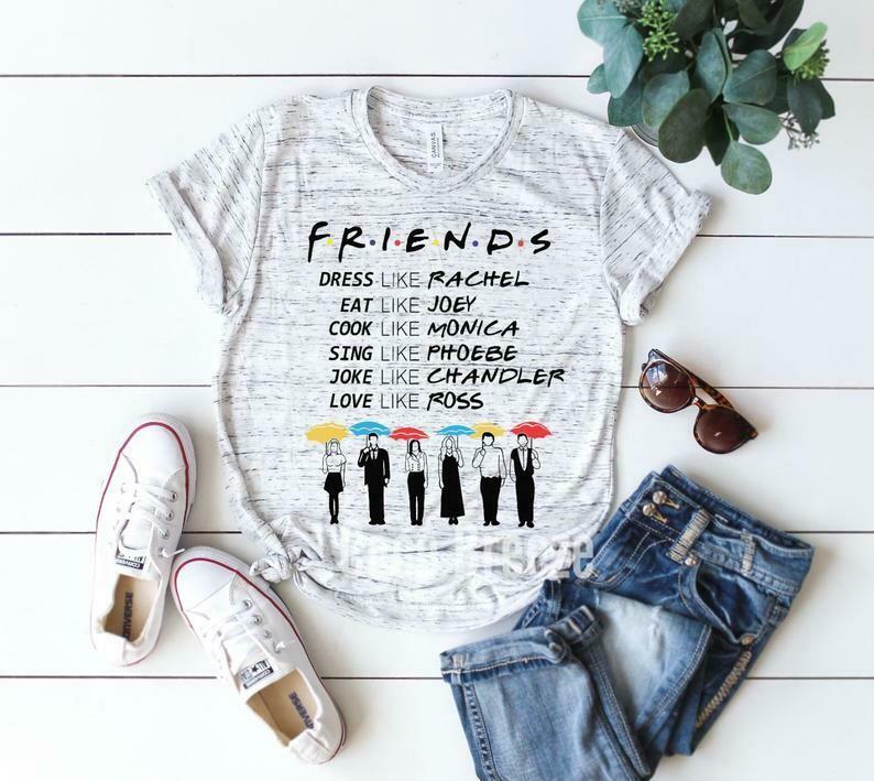 Friends be LIKE - unisex tshirt. Friends tv show, girls shirt, best friends shirt