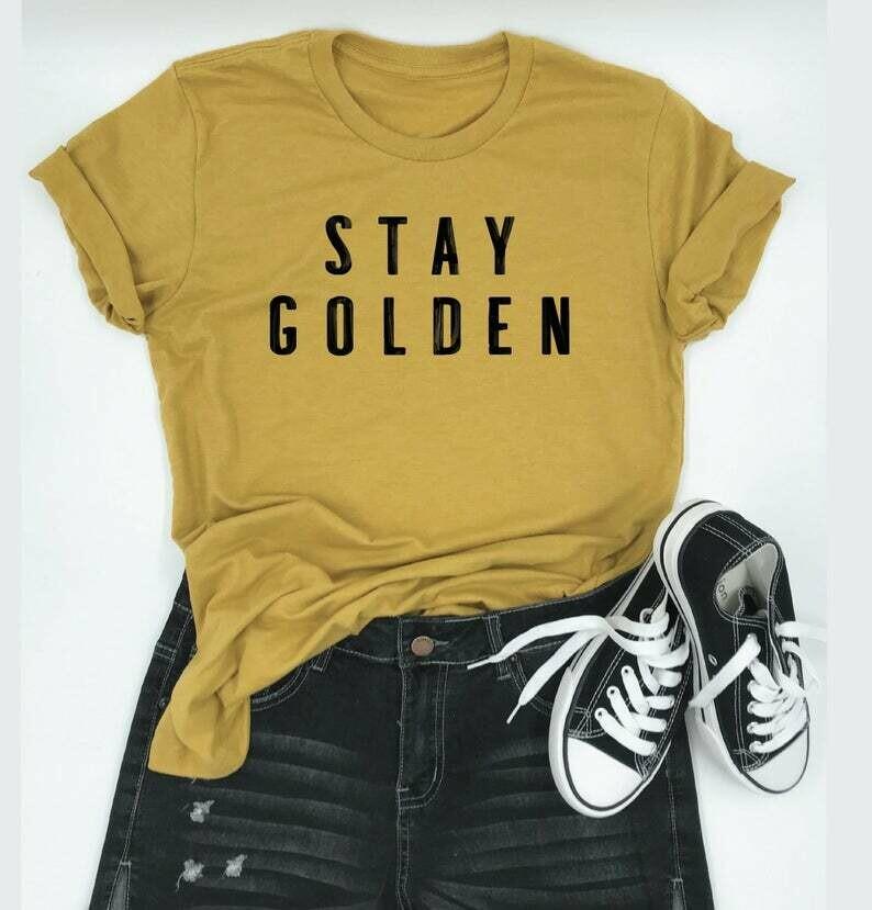 stay golden.
