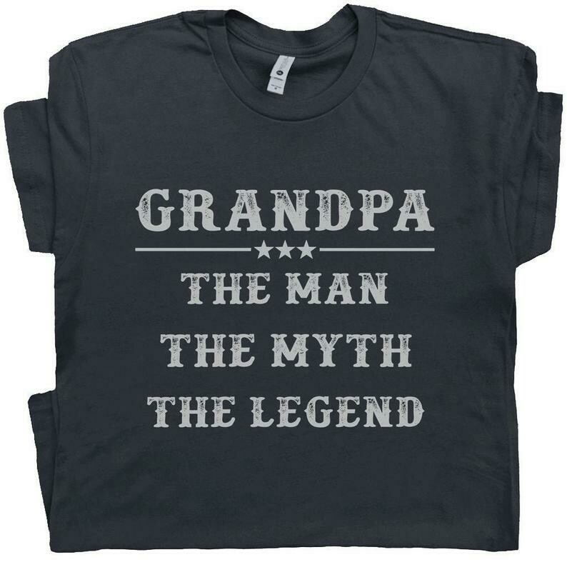 Grandpa T Shirts Grandpa The Man The Myth The Legend T Shirt Gift For Grandfather Nice Humor Tees Papa T Shirts Worlds Best Ever Grandad