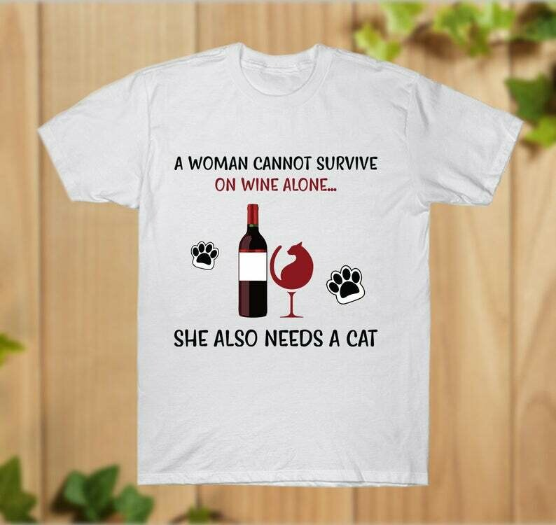 A Woman Cannot Survive on Wine Alone,She Also Needs A Cat T-Shirt Cotton Unisex Hoodie Sweatshirt - hung07032020