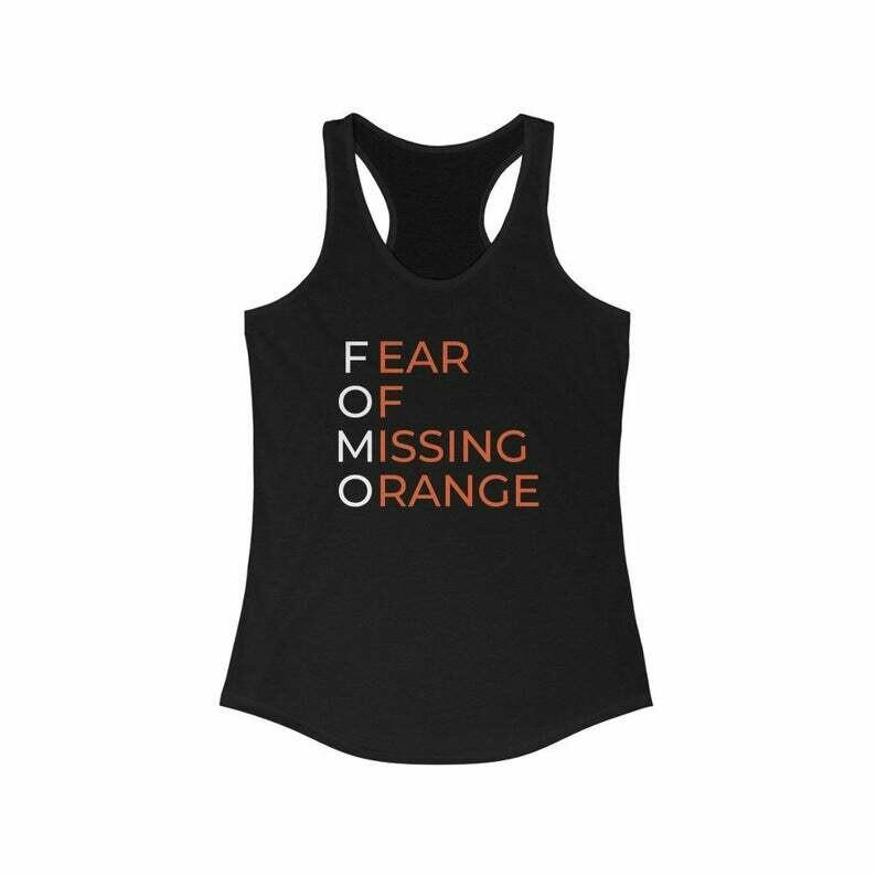 Orange Theory FOMO Tank - Women's Fear of Missing Orange Racerback Tank Top