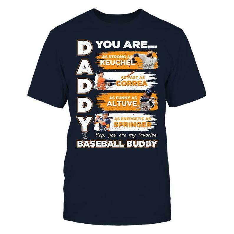 Astros - Daddy You Are Baseball Buddy - District Men's Premium T-shirt - Dallas Keuchel T-shirt - Texas - Free Shipping - Official Apparel