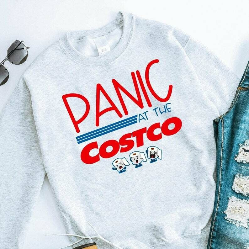 Best Panic at the Costco funny sarcastic sayings quotes novelty graphic t shirt gift for Him Her Men women