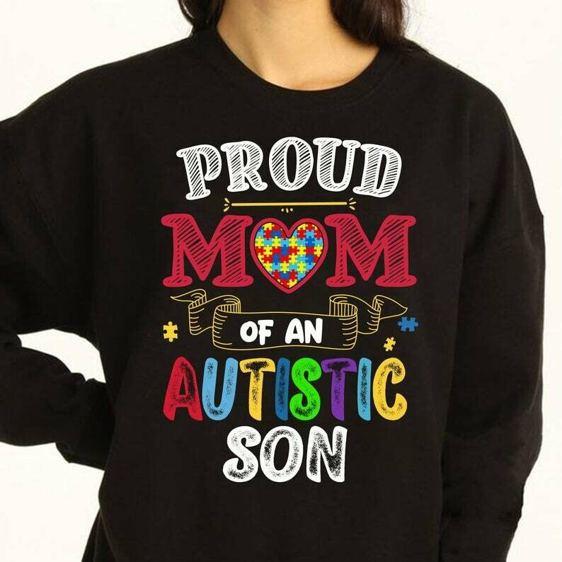 Autism Awareness Proud Mom Of An Autistic Son T Shirt gift for Mama mommy Mother grandma