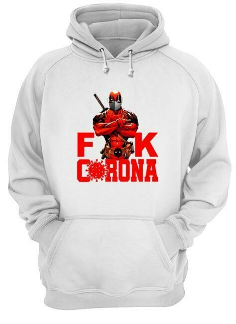 Deadpool Fuck Corona shirt Gift for Men Women Kids Daddy Grandpa- hung06032020