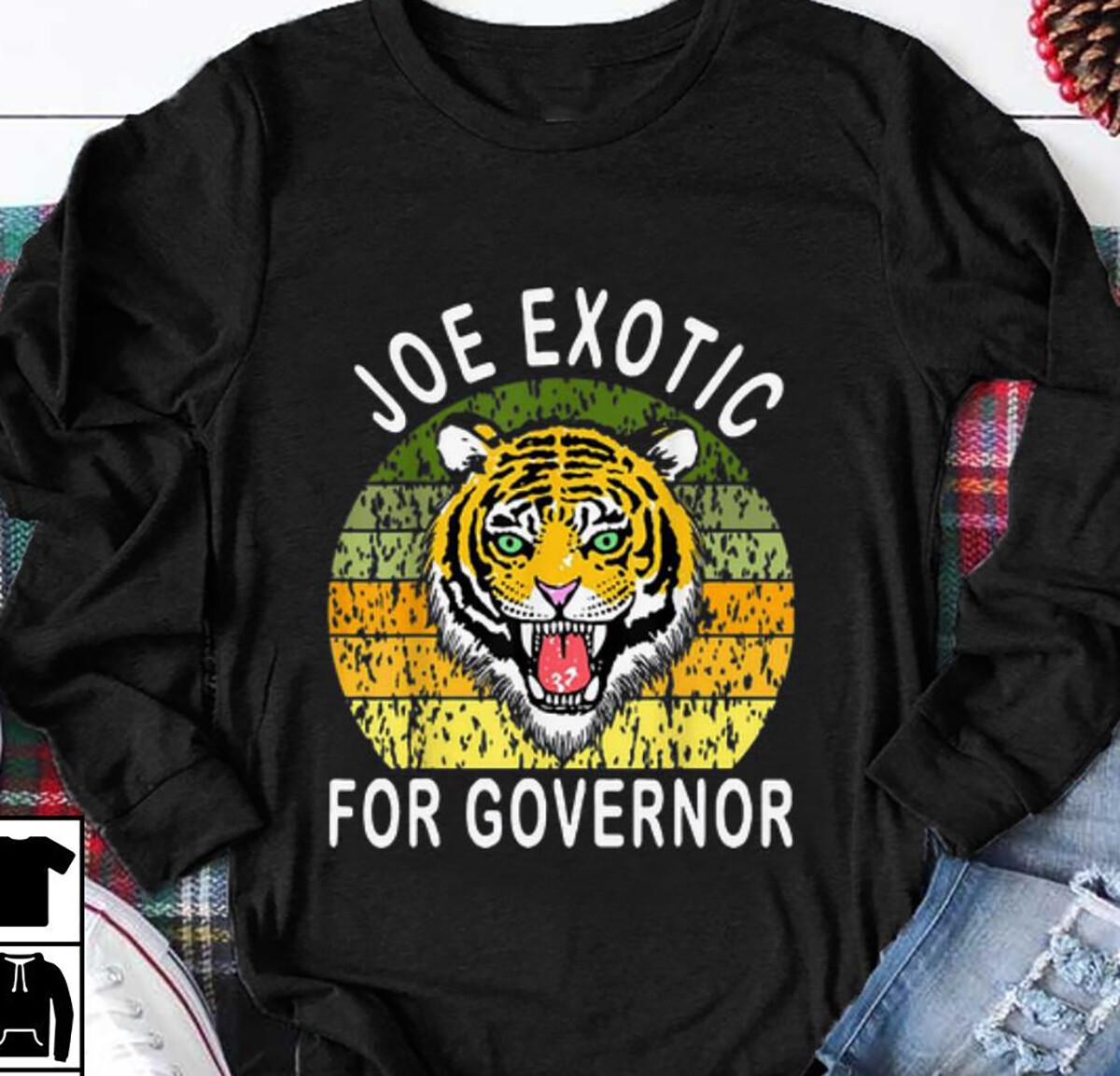 joe exotic for governor t shirt Tiger King , Free Joe Exotic Tiger King Tv Show Animal Rights Animal Trade Fan T Shirt