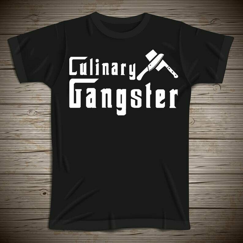 Culinary Gangster Tshirt, Chef Shirt, Chef Gift, Cooking Shirt, Funny Chef Shirt, Gift For Chef, Cook Shirt, Chef Gifts