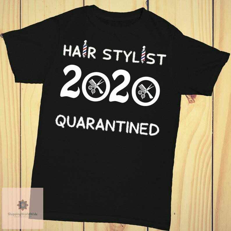 Hair Stylist Quarantined 2020, Shit Got Real, The One Where They Were Quarantined, Hair Stylist Gift, Gift For Stylist, Hair Stylist Present