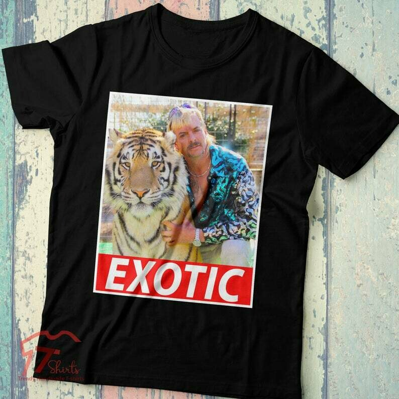 Tiger King Shirt Joe Exotic Shirt Tiger King Shirt Joe Exotic Tiger King Shirt Tiger King Joe Exotic Funny Joe Exotic For President Shirt