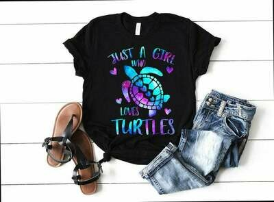 Just A Girl Who Loves Turtles Shirt, Turtle Lover Shirt, Turtle Lover Gift Idea, Sea Turtle Shirt, Beach Shirt, Summer Vacation Shir