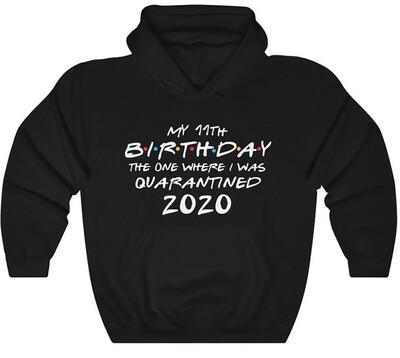 Custom Birthday Quarantined Sweatshirt, Unisex Heavy Blend Hooded Sweatshirt, Quarantine Birthday 2020