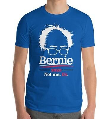 Bernie Sanders 2020 Not me Us T-Shirts