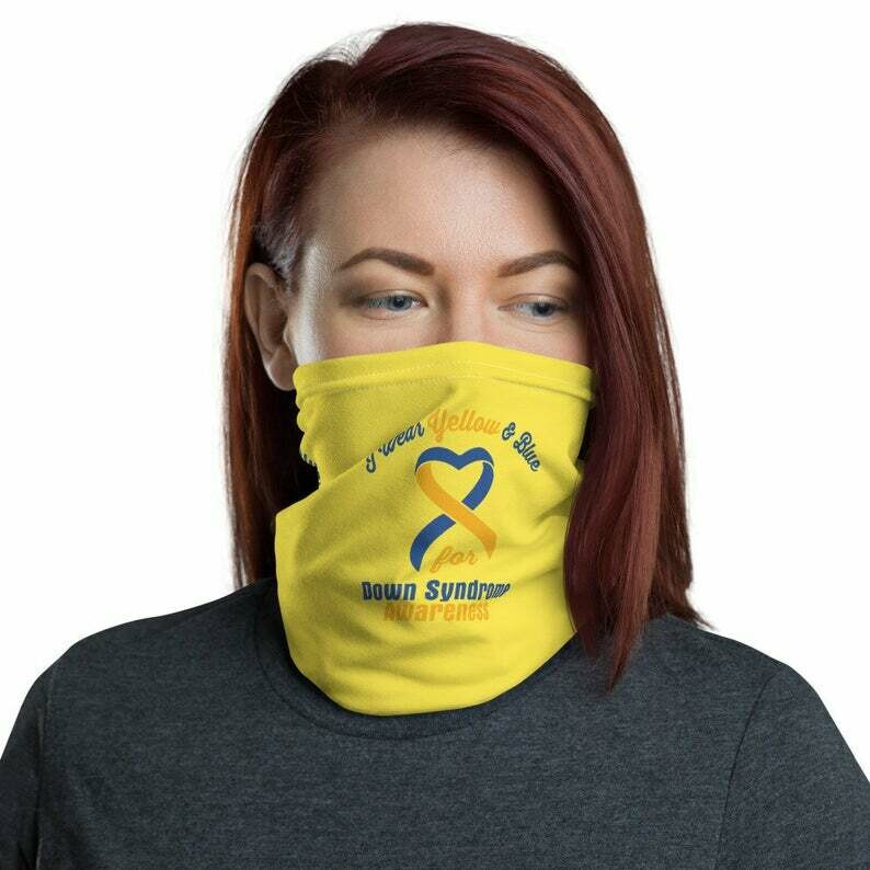 I Wear Blue & Yellow For Down Syndrome Awareness Face Mask