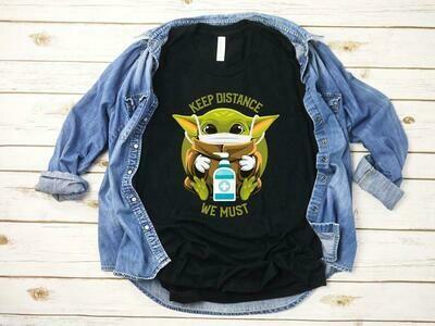 Baby Yoda Keep Distance Shirt, Stay at Home Shirt, Funny Social Distancing Shirt, Healthcare Worker Gifts, Quarantined T Shirt