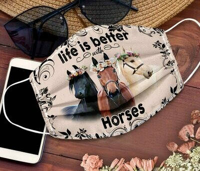 LIFE IS BETTER-HORSE FACE MASK