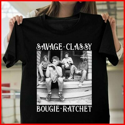 The Golden Girls savage Classy Bougie Ratchet T-Shirt