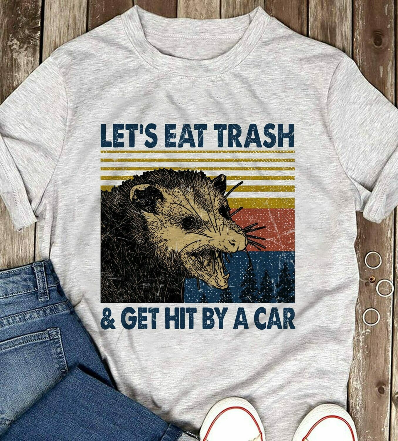 Vintage Opossum Let's Eat Trash And Get Hit By A Car T-Shirt For Men Woman