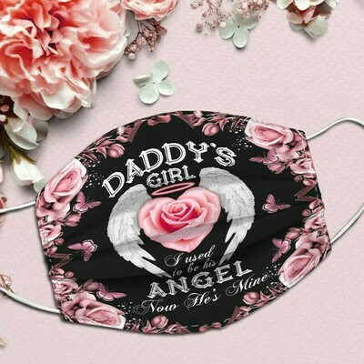 Daddy's girl i used to be his angel face mask