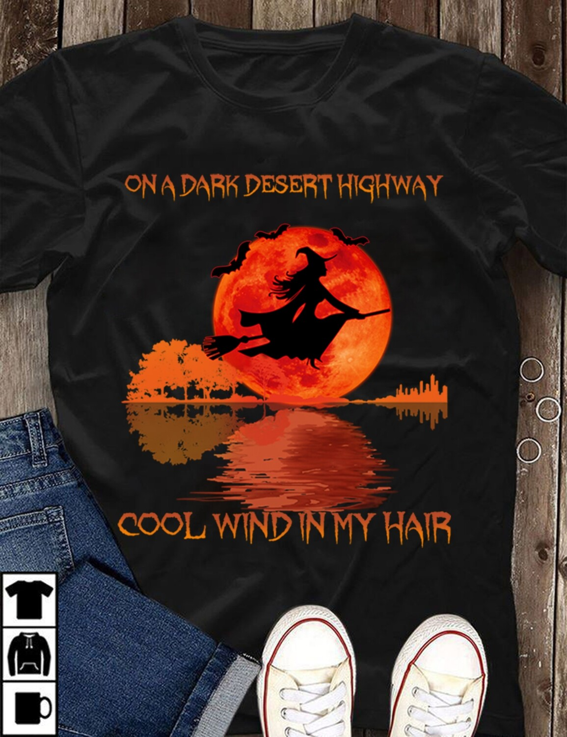 On A Dark Desert Highway Witch Feel Cool Wind In My Hair Shirt