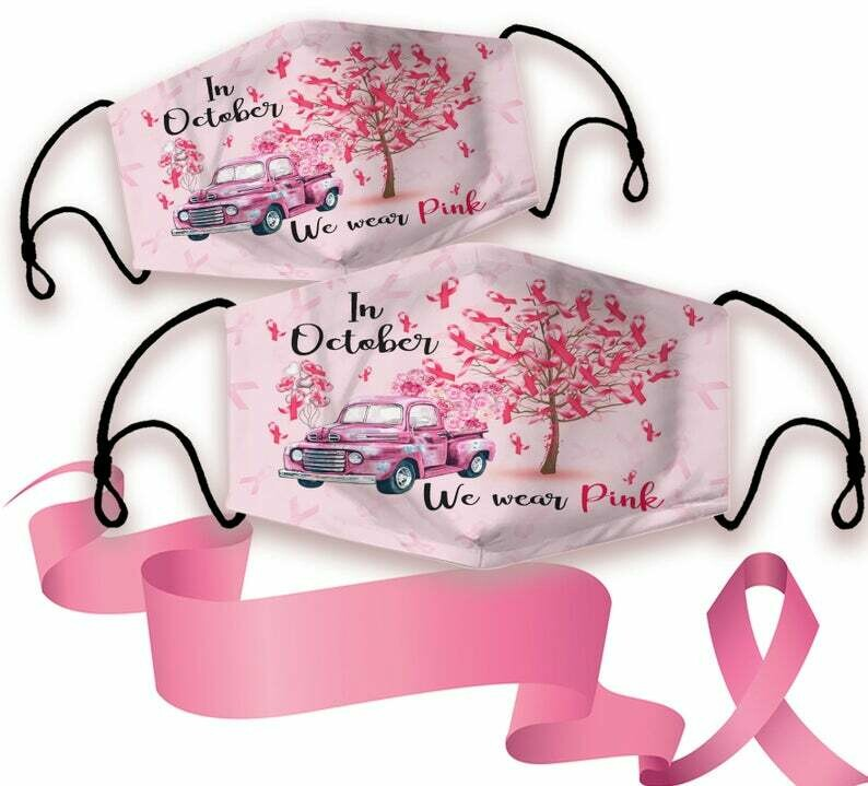 In October We Wear Pink Flower Truck Ribbon Tree Breast Cancer Awareness Face Mask