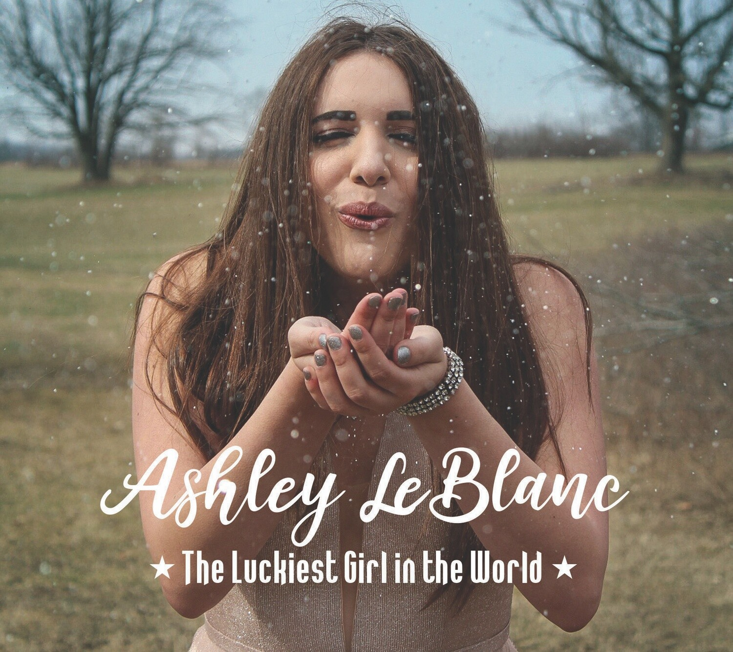 Ashley LeBlanc - The Luckiest Girl in the World - Autographed Physical CD