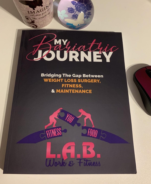 My Bariatric Journey: Bridging the Gap/Journal