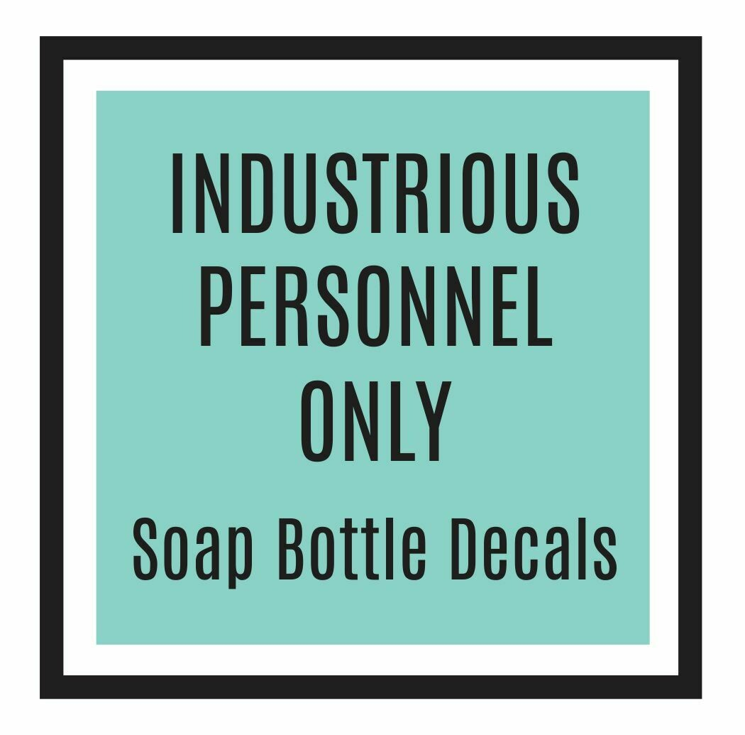 Custom Order for Industrious Staff ONLY - soap, sugar, sanitizer decals