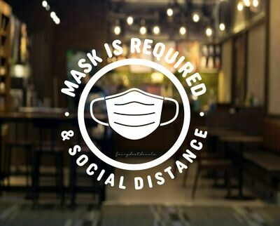 Mask is Required and Social Distance - decal