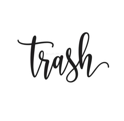 Trash Decal - script style