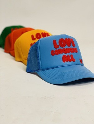 """Love Conquers All"" Trucker Hats"