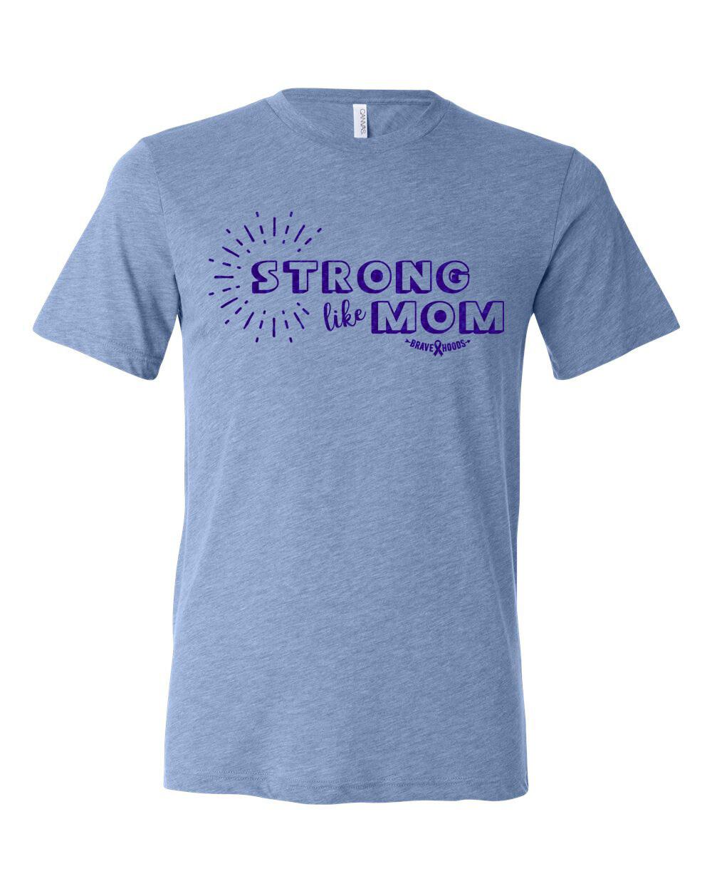 Strong Like Mom - Kids T shirt