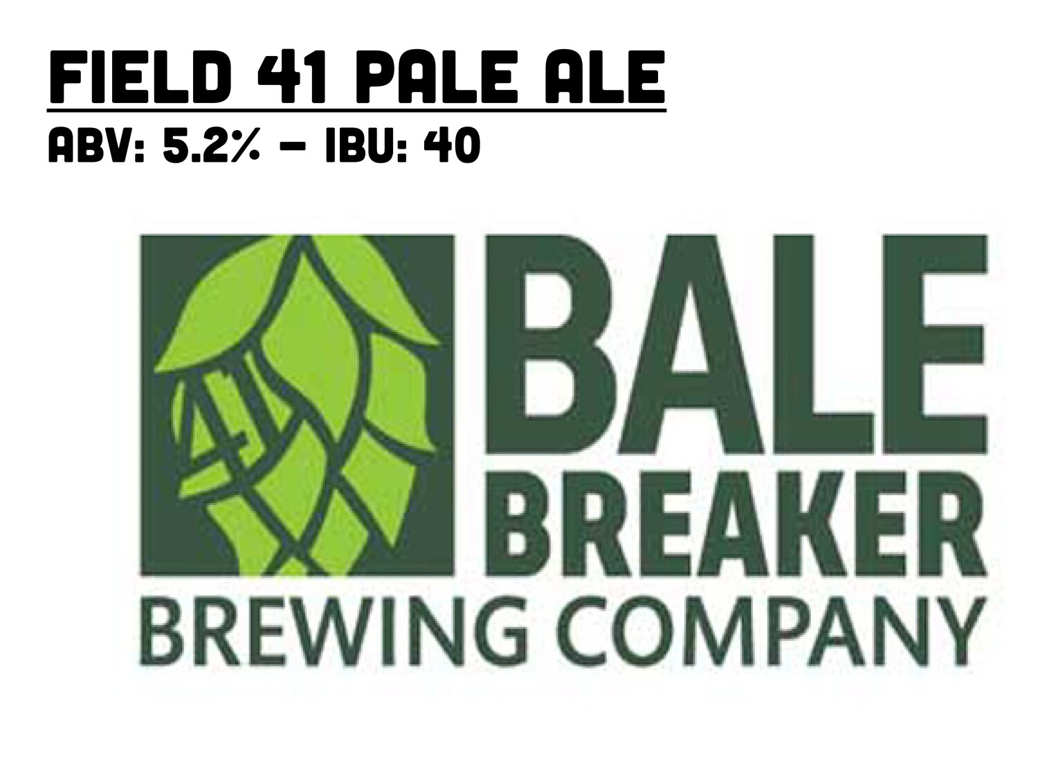 BALE BREAKER FIELD 41 PALE ALE