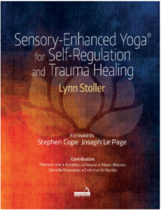 Sensory-Enhanced Yoga for Self-Regulation & Trauma Healing