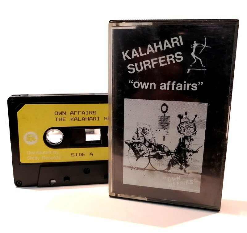 Cassette: Kalahari Surfers - Own Affairs