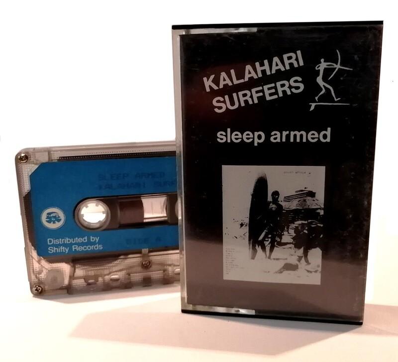 Cassette: Kalahari Surfers - Sleep Armed