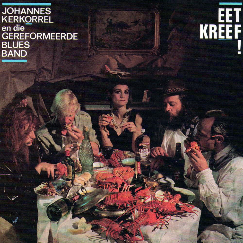 CD: Johannes Kerkorrel & Gereformeerde Blues Band - Eet Kreef!