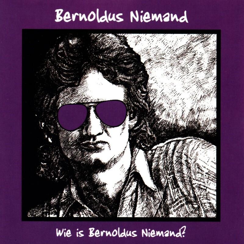CD: Bernoldus Niemand - Wie Is Bernoldus Niemand?