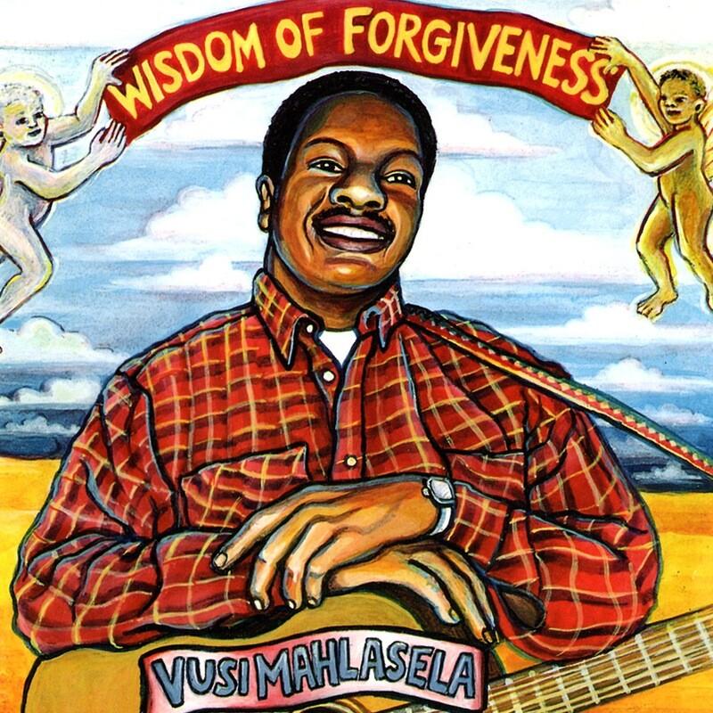 CD: Vusi Mahlasela – Wisdom Of Forgiveness
