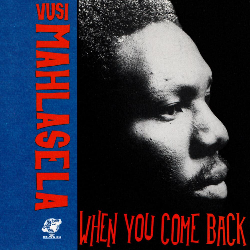 CD: Vusi Mahlasela – When You Come Back