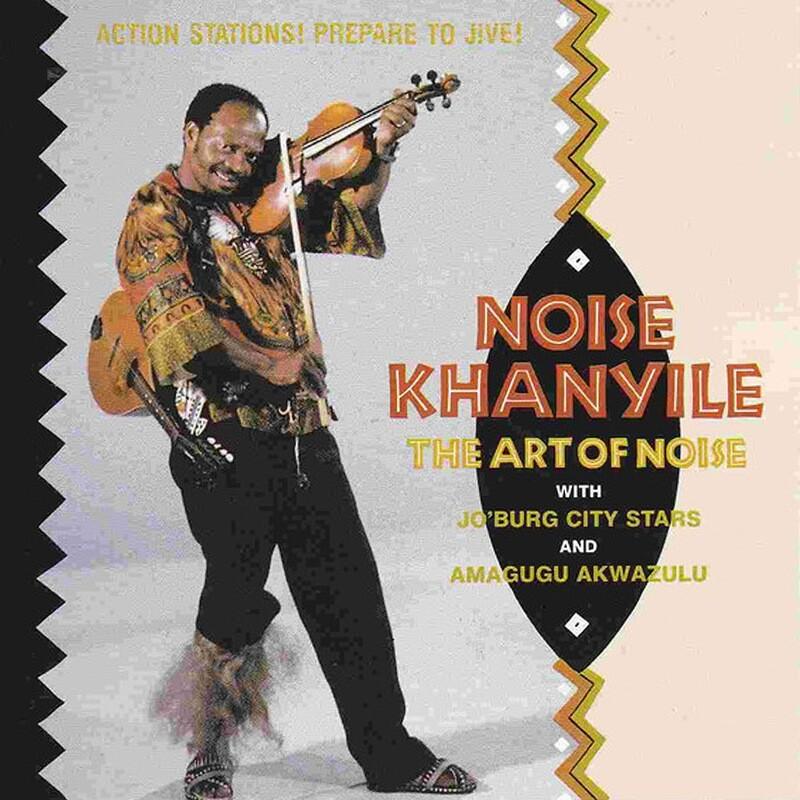 CD: Noise Khanyile - The Art of Noise