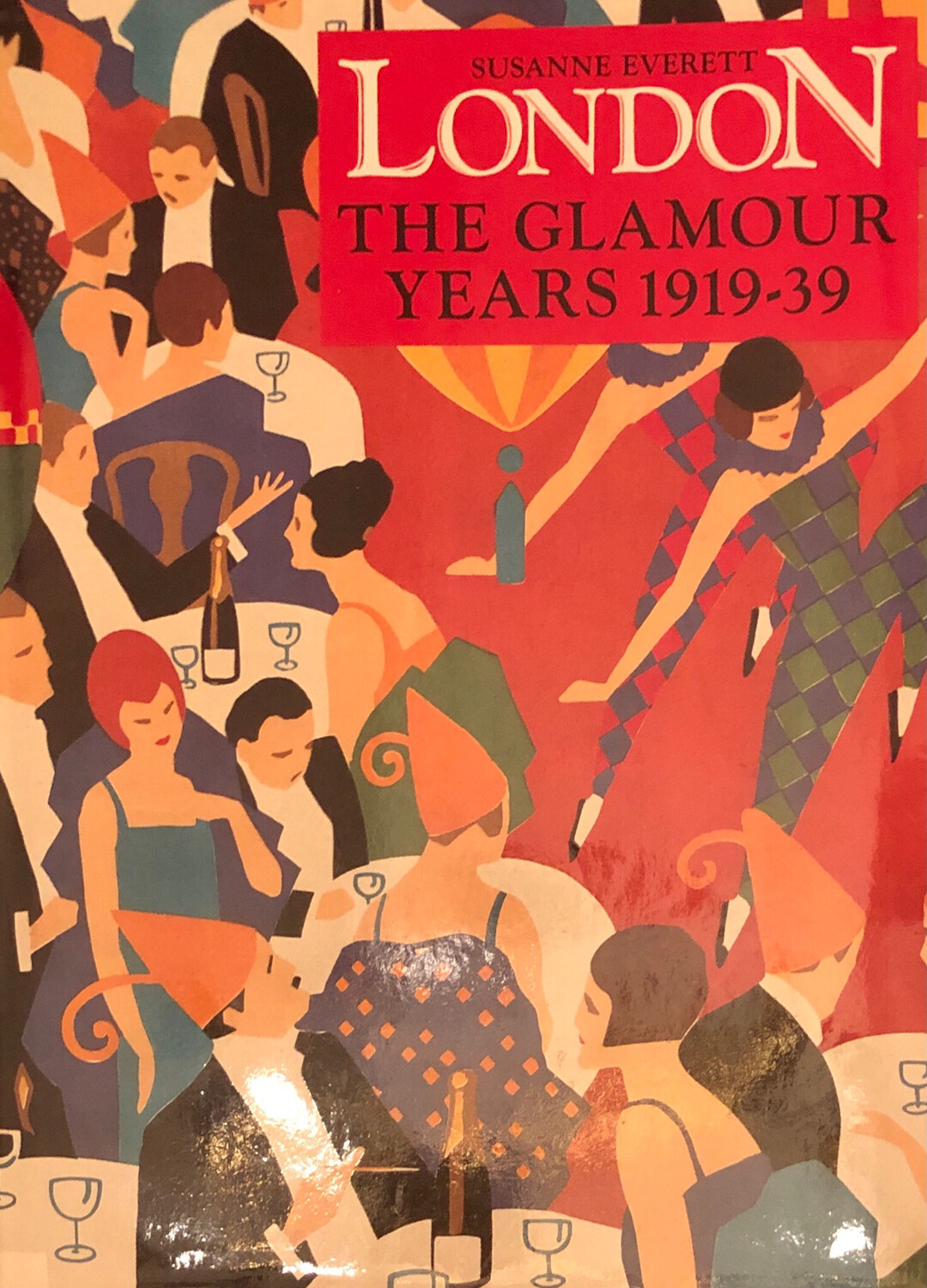 London The Glamour Years 1919-39 Book