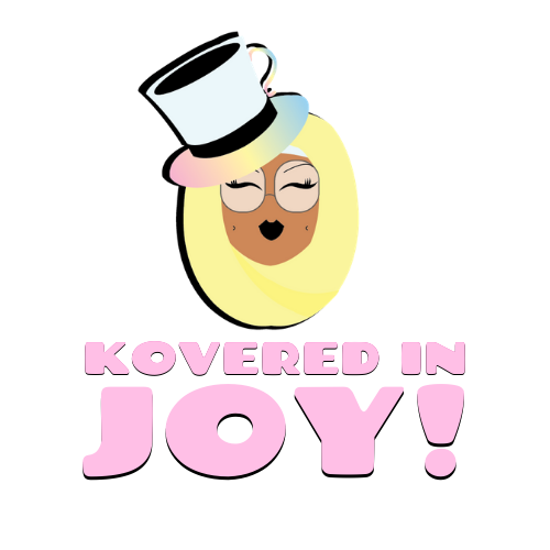 Kovered In Joy!