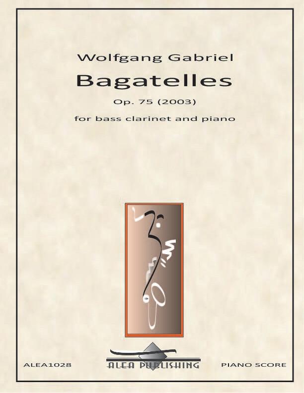 Gabriel: Bagatelles Op.75 (Hard Copy)