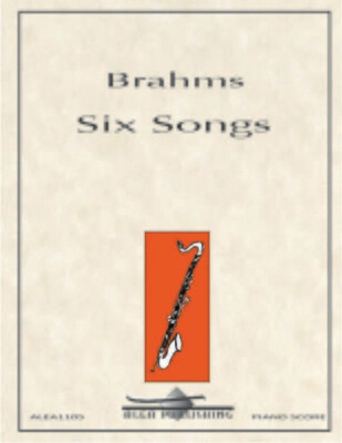 Brahms: Six Songs