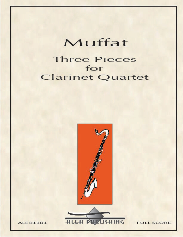 Muffat: Three Pieces for Clarinet Quartet