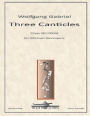 Gabriel: Three Canticles Op.90
