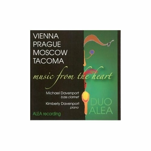 Vienna Prague Moscow Tacoma: Music from the Heart