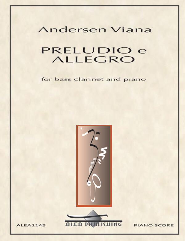 Viana: PRELUDIO e ALLEGRO for Bass Clarinet and Piano (Hard Copy)