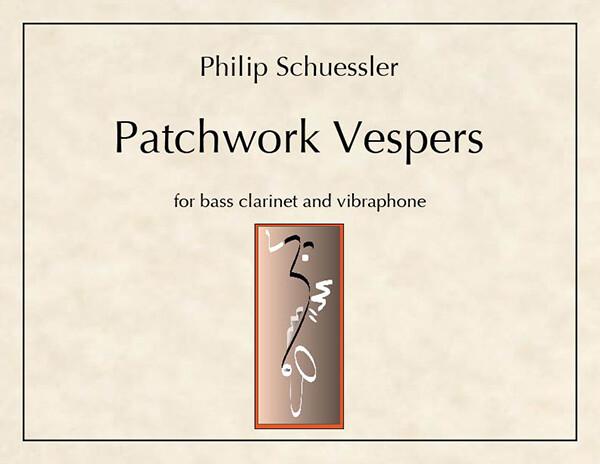 Schuessler: Patchwork Vespers
